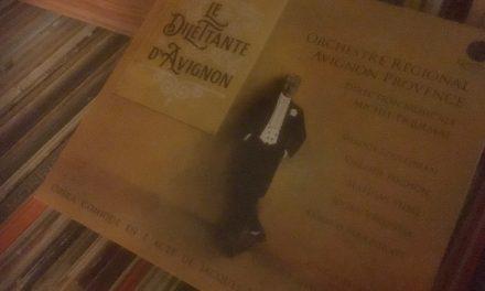 Le coin CD : L'Orchestre régional Avignon-Provence grave Le Dilettante d'Avignon