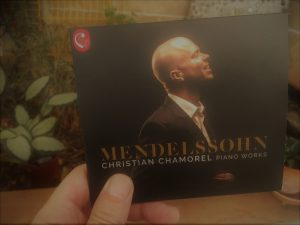 Christian Chamorel a enrgistré Mendelssohn en 2019. Le disque est sorti chez Calliope Records.