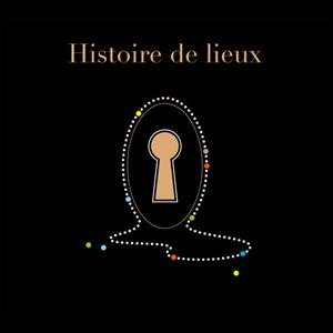Histoire de Lieux
